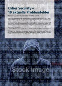 Das sind die 10 größten Problemfelder der Cyber Security
