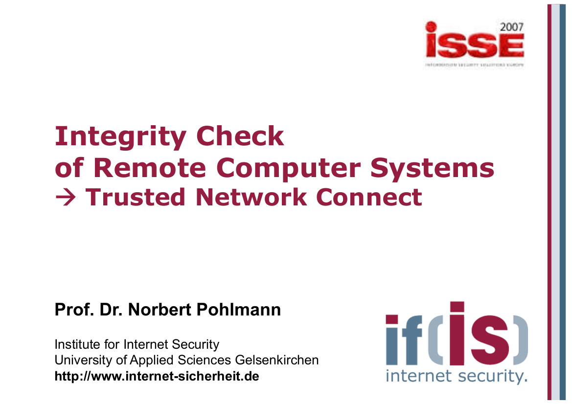190-Integrity-Check-of-Remote-Computer-Systems-–-Trusted-Network-Connect-Prof.-Norbert-Pohlmann