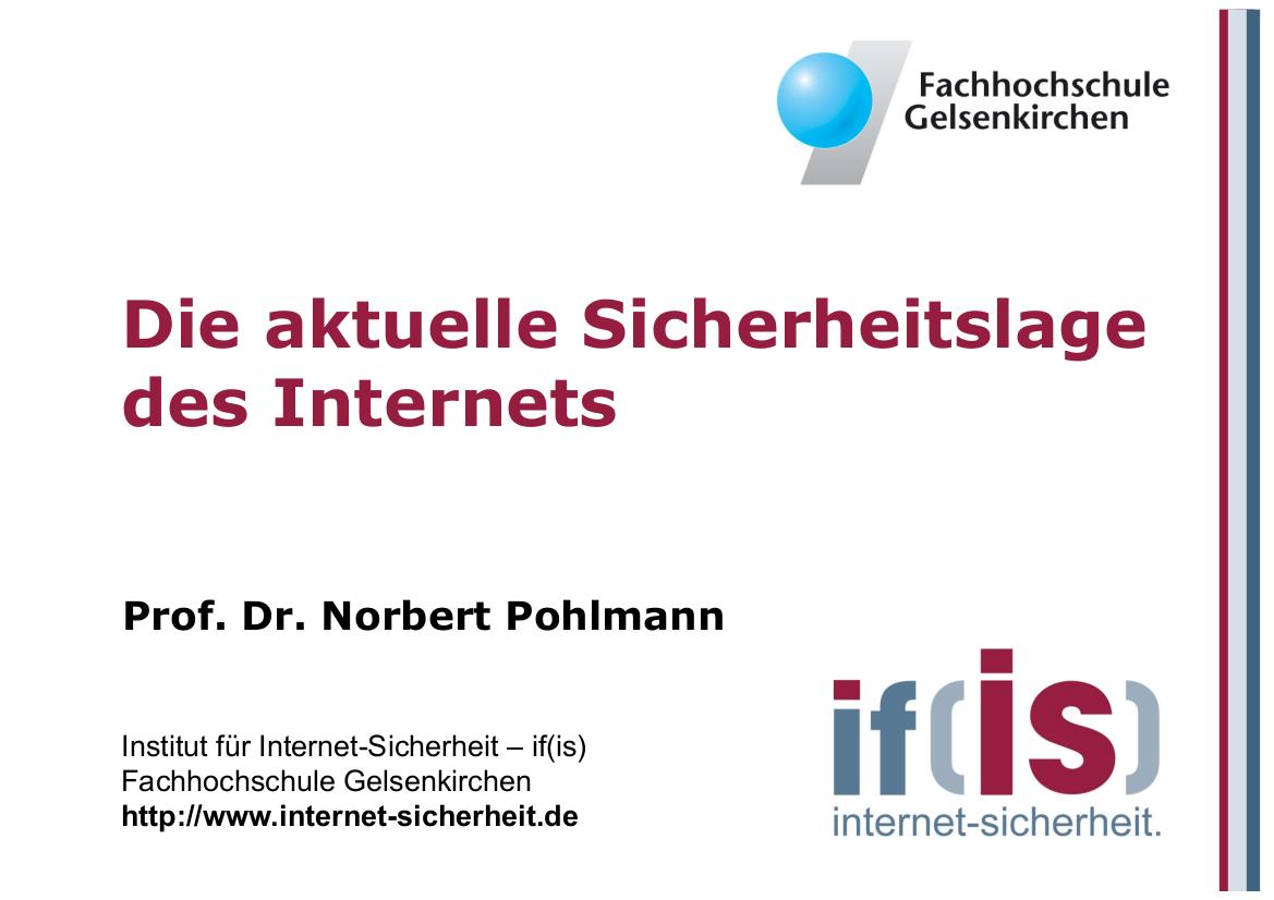 212-Die-aktuelle-Sicherheitslage-des-Internets-Prof.-Norbert-Pohlmann