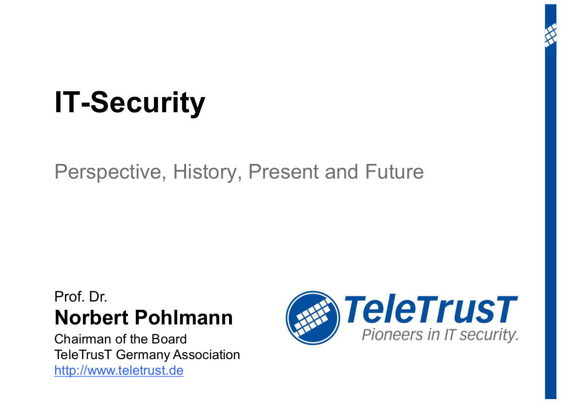 218-IT-Security-–-Perspective-History-Present-and-Future-Prof.-Norbert-Pohlmann
