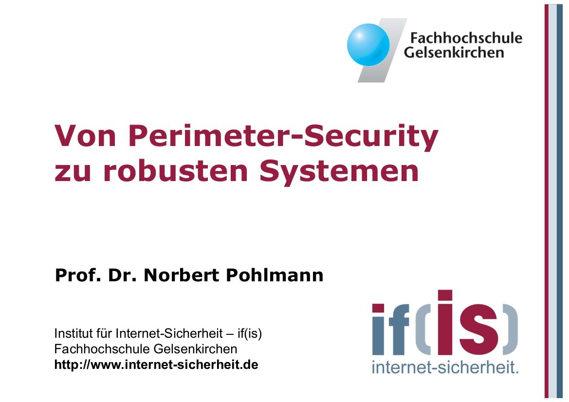 224-Von-Perimeter-Security-zu-robusten-Systemen-Prof.-Norbert-Pohlmann