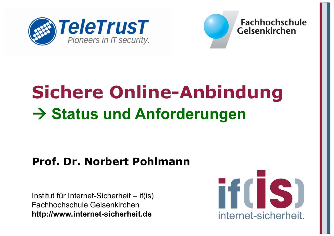 225-Sichere-Online-Anbindung-–-Status-und-Anforderungen-Prof.-Norbert-Pohlmann