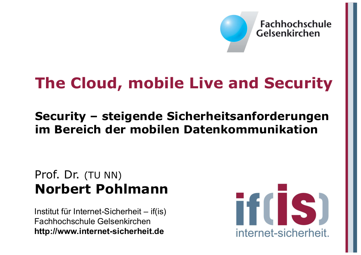 233-The-Cloud-mobile-Live-and-Security-–-steigende-Sicherheitsanforderungen-im-Bereich-der-mobilenDatenkommunikation-Prof.-Norbert-Pohlmann