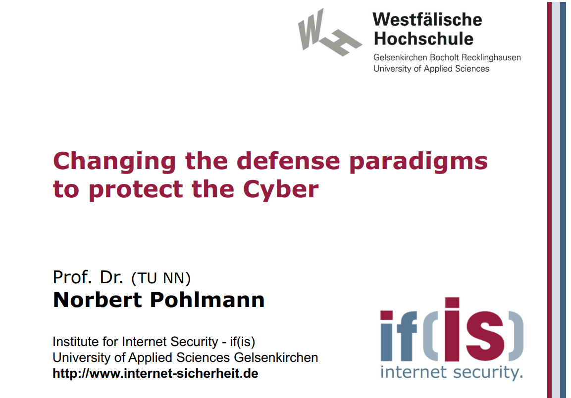 251-Changing-the-defense-paradigms-to-protect-the-Cyber-Prof-Norbert-Pohlmann