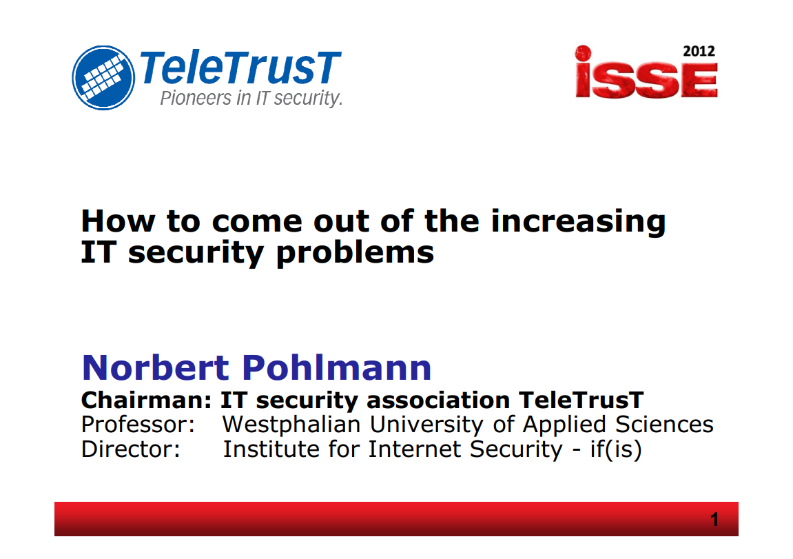 256-How-to-come-out-of-the-increasing-IT-security-problems-Prof-Norbert-Pohlmann