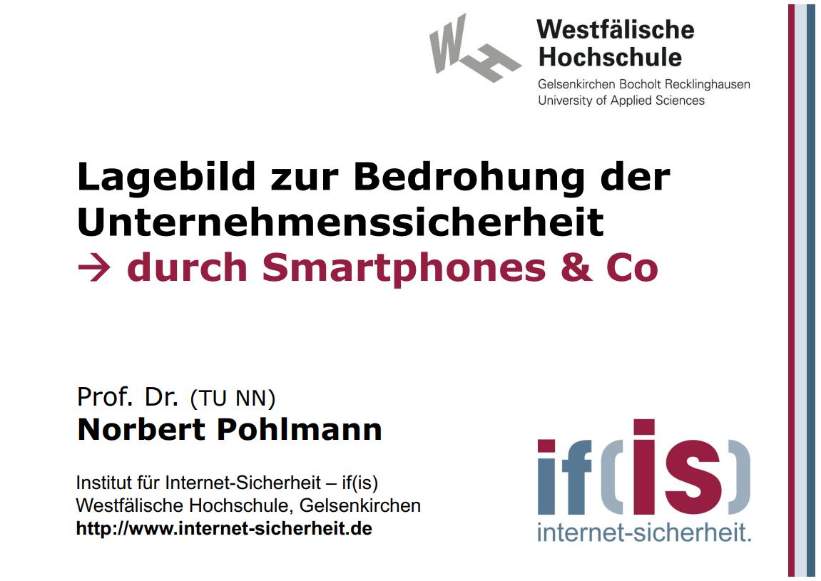 257-Lagebild-zur-Bedrohung-der-Unternehmenssicherheit-durch-Smartphones-und-Co-Prof-Norbert-Pohlmann