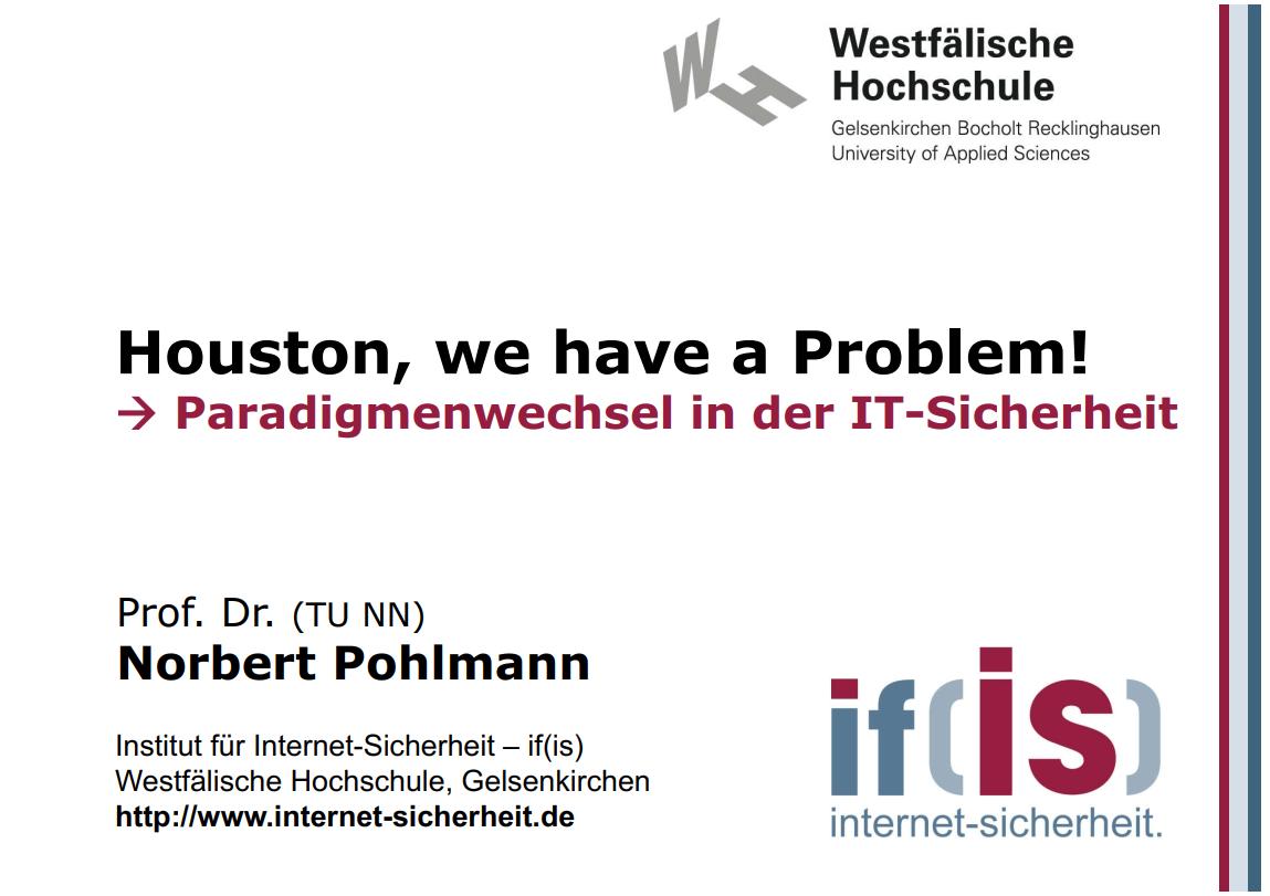 259-Houston-we-have-a-problem-Paradigmenwechsel-in-der-IT-Sicherheit-Prof-Norbert-Pohlmann