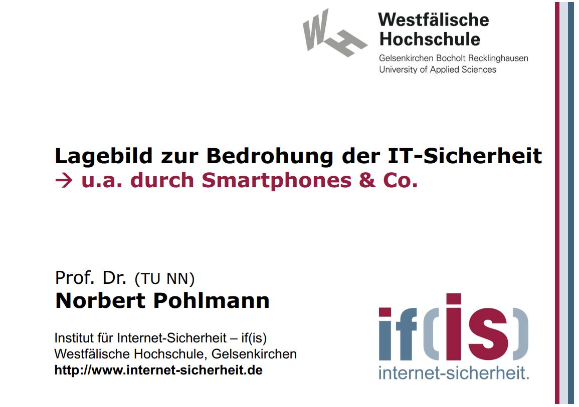 263-Lagebild-zur-Bedrohung-der-IT-Sicherheit-durch-Smartphones-und-Co-Prof-Norbert-Pohlmann