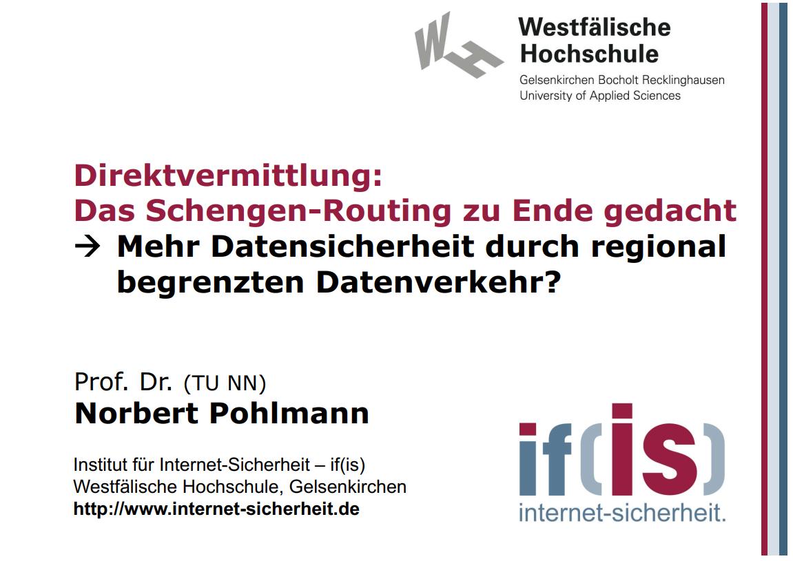 274-Deutschland-Routing-Direktvermittlung-Das-Schengen-Routing-zu-Ende-gedacht-Mehr-Datensicherheit-durch-regional-begrenzten-Datenverkehr-Prof-Norbert-Pohlmann