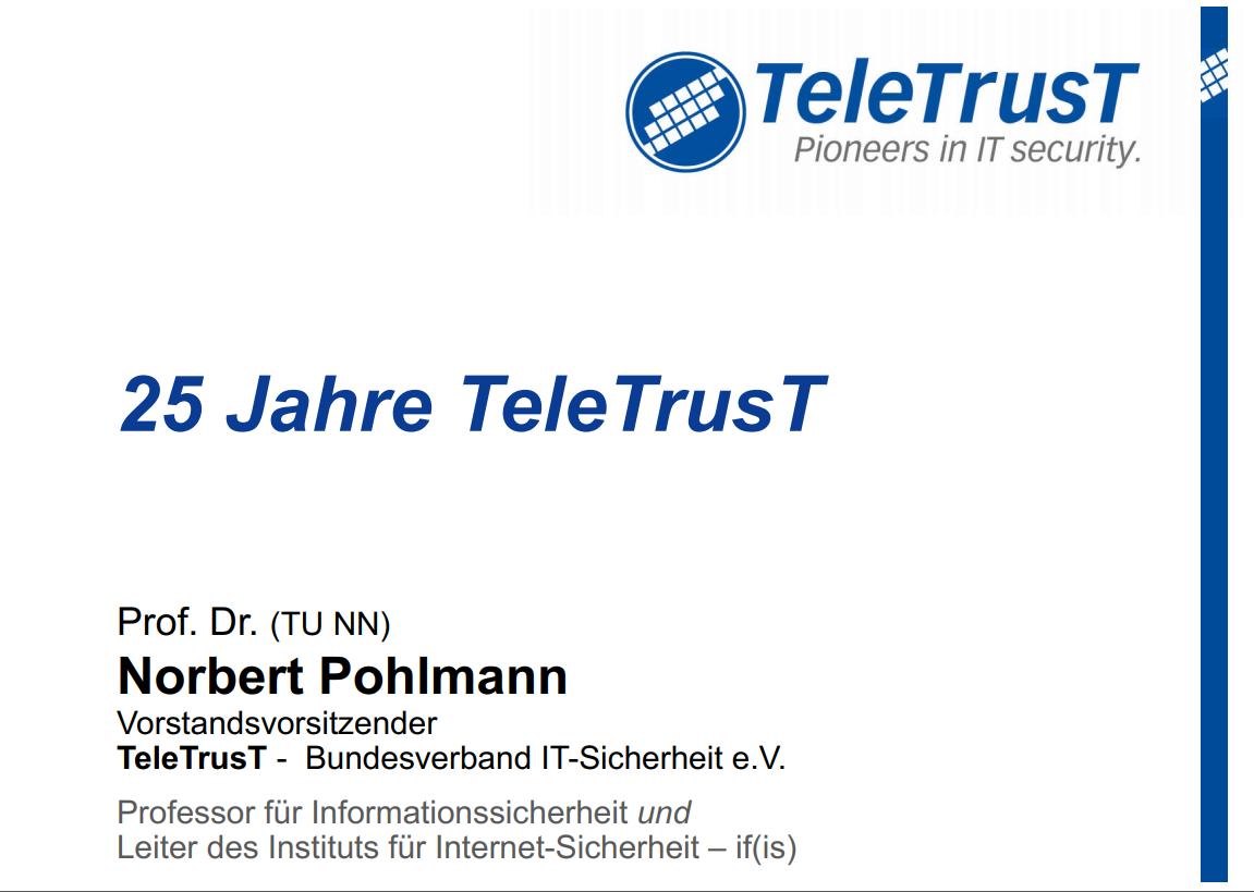281-Strategie-IT-Sicherheit-Deutschland-25-Jahre-TeleTrusT-Prof-Norbert-Pohlmann
