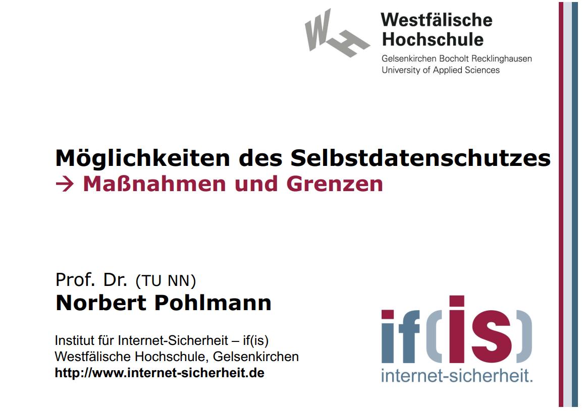 284-Möglichkeiten-des-Selbstdatenschutzes-–-Maßnahmen-und-Grenzen-Prof-Norbert-Pohlmann