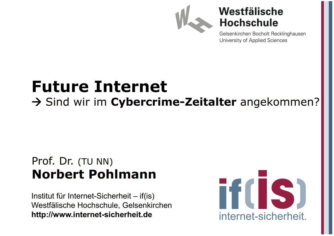 291-Future-Internet-–-Sind-wir-im-Cybercrime-Zeitalter-angekommen-Prof-Norbert-Pohlmann