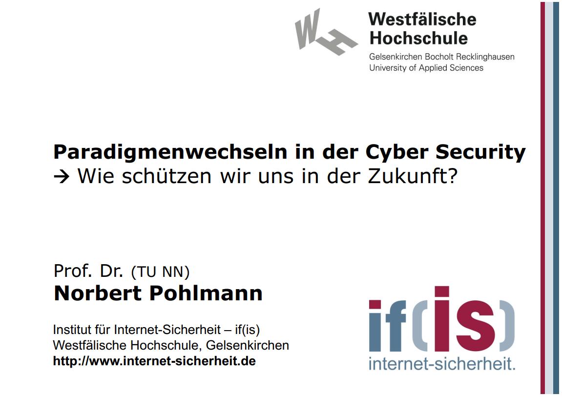 294-Paradigmenwechseln-in-der-Cyber-Security-Wie-schützen-wir-uns-in-der-Zukunft-Prof-Norbert-Pohlmann