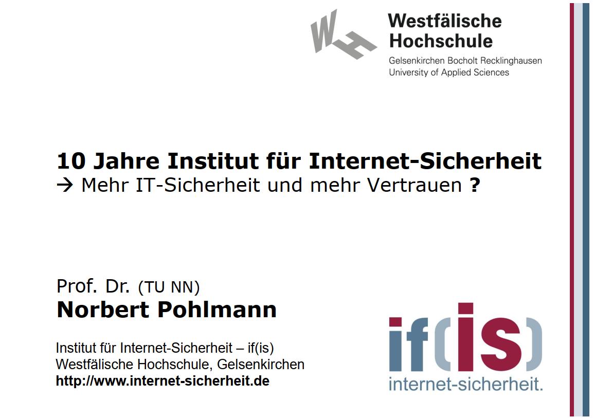 297-10-Jahre-Institut-für-Internet-Sicherheit-Mehr-IT-Sicherheit-und-mehr-Vertrauen-Prof-Norbert-Pohlmann