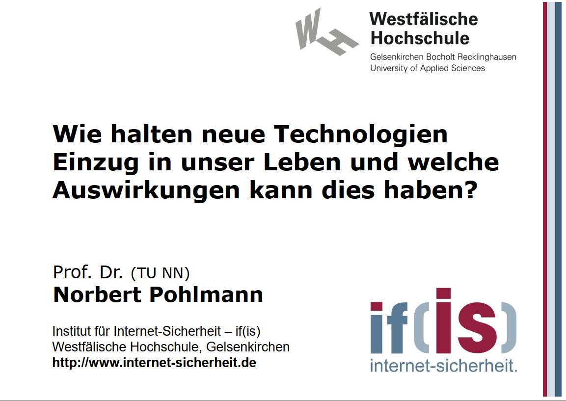 299-Wie-halten-neue-Technologien-Einzug-in-unser-Leben-und-welche-Auswirkungen-kann-dies-haben-Prof-Norbert-Pohlmann