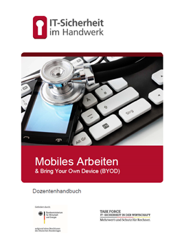 Mobiles Arbeiten & Bring Your Own Device (BYOD)