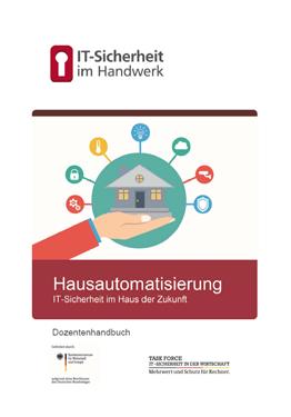 Hausautomatisierung: IT-Sicherheit im Haus der Zukunft