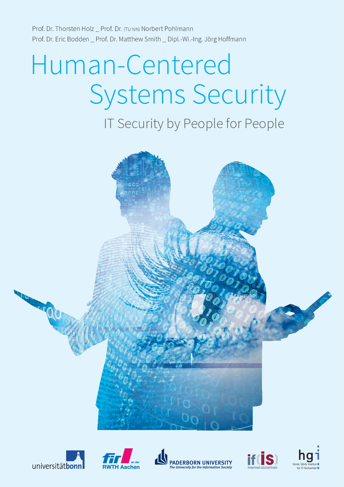 Research agenda NRW - Human-Centered Systems Security - IT Security by People for People - English - Prof. Norbert Pohlmann 2016-1-1-001
