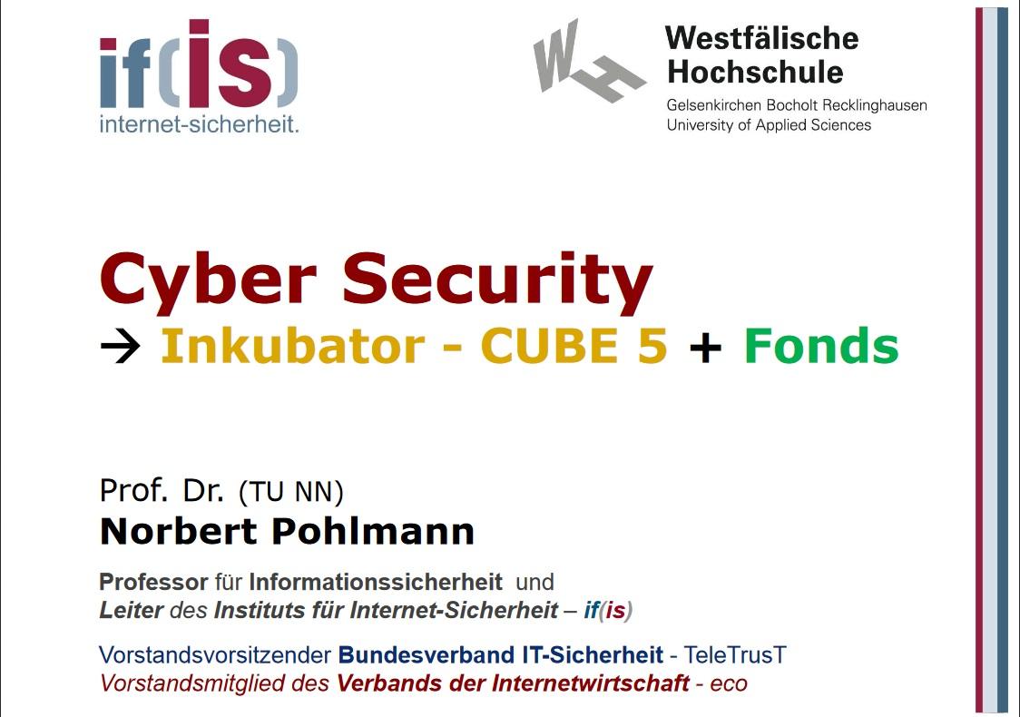 349-Cyber-Security-Inkubator-CUBE-5-Fonds-Prof.-Norbert-Pohlmann