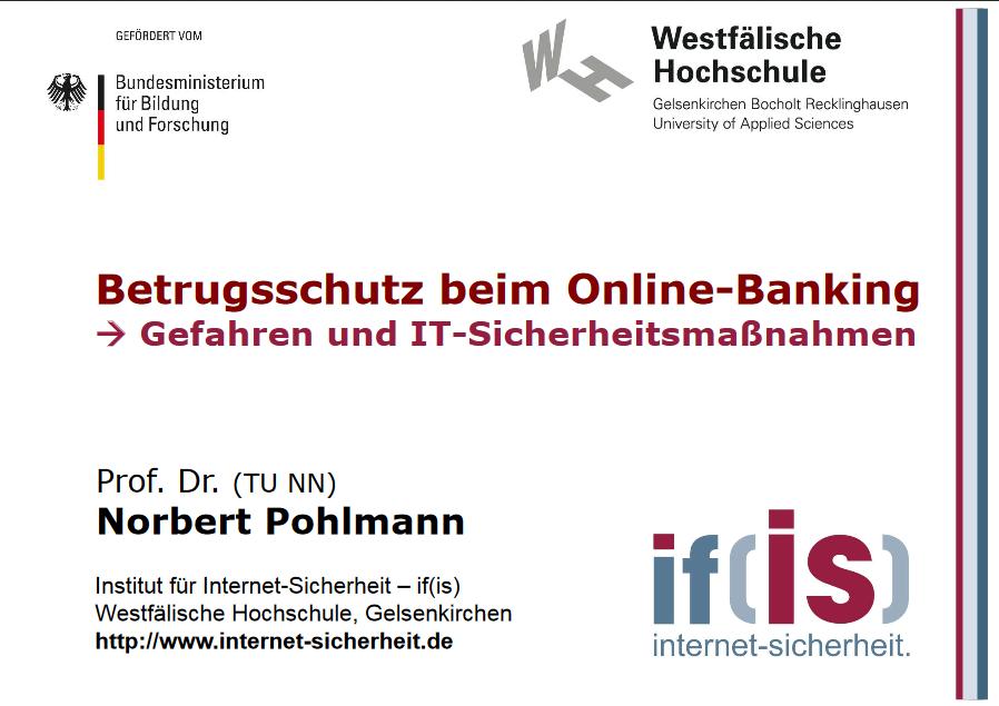 353-Betrugsschutz-beim-Online-Banking-Gefahren-und-IT-Sicherheitsmaßnahmen-Prof.-Norbert-Pohlmann
