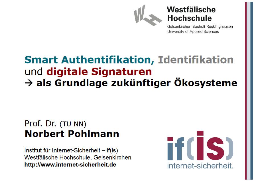 355-Smart-Authentifikation-Identifikation-und-digitale-Signaturen-als-Grundlage-zukünftiger-Ökosysteme-Prof.-Norbert-Pohlmann