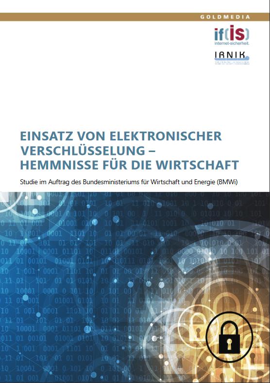 6.2-BMWi_Kurzfassung_Studie_Einsatz_elektronischer_Verschlüsselung_22.02.2018_Prof._Norbert_Pohlmann