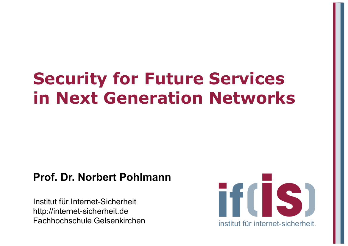 161-Security-for-Future-Services-in-Next-Generation-Networks-Prof.-Dr.-Norbert-Pohlmann