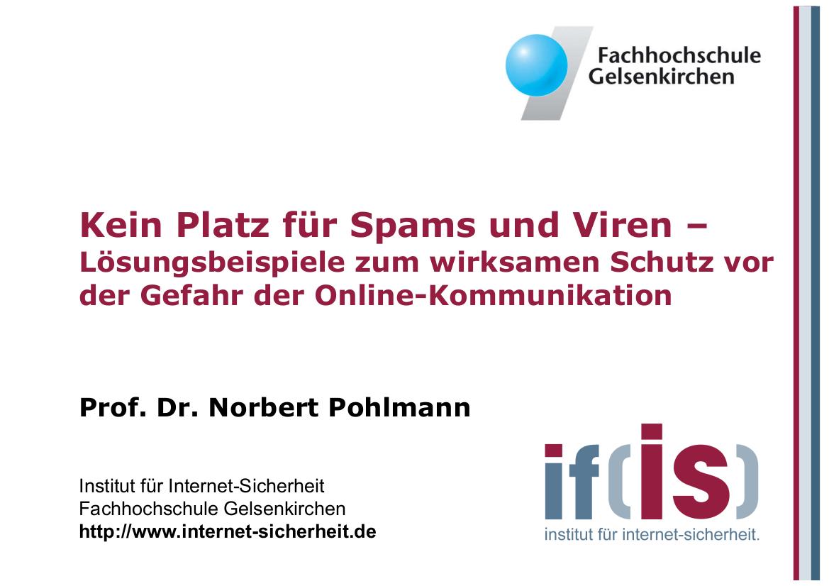 168-Kein-Platz-für-Spams-und-Viren-–-Lösungsbeispiele-zum-wirksamen-Schutz-vor-den-Gefahren-der-Online-Kommunikation-Prof.-Norbert-Pohlmann