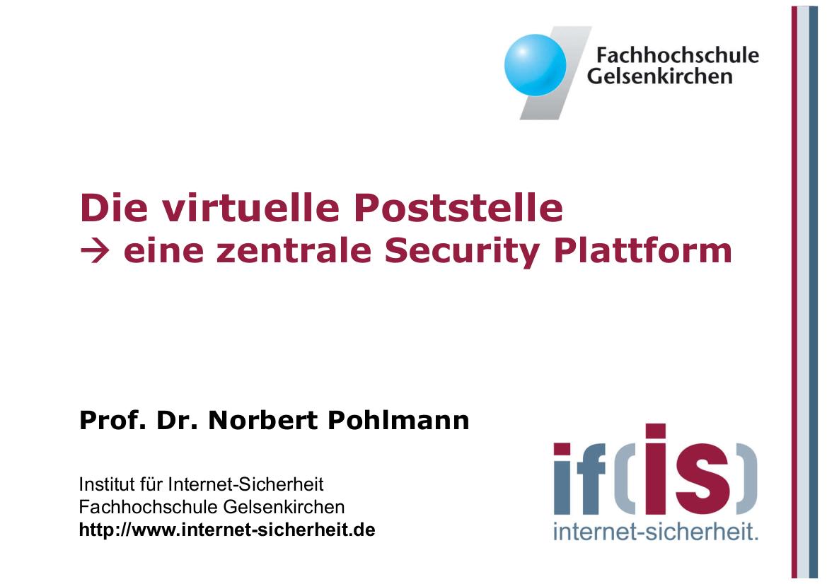 172-Die-virtuelle-Poststelle-–-eine-zentrale-Security-Plattform-Prof.-Pohlmann