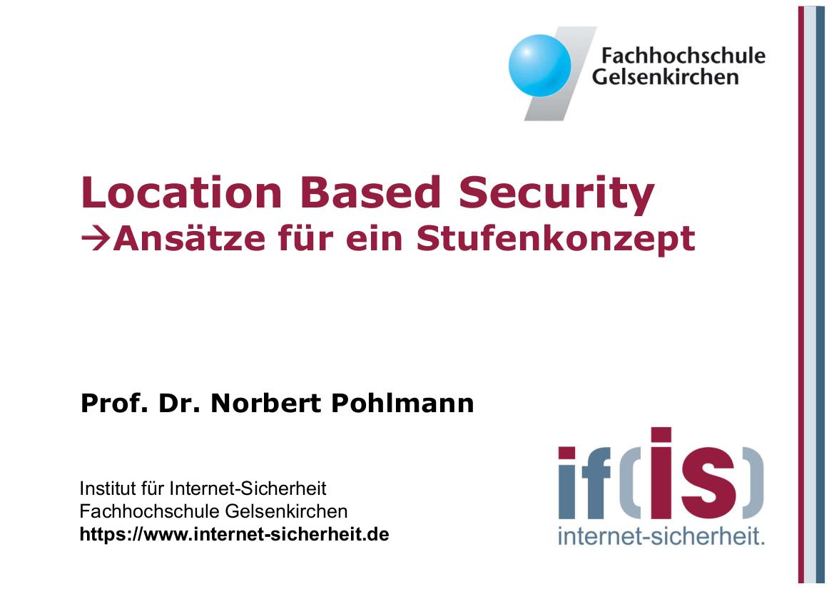 177-Location-Based-Security-–-Ansätze-für-ein-Stufenkonzept-Prof.-Pohlmann