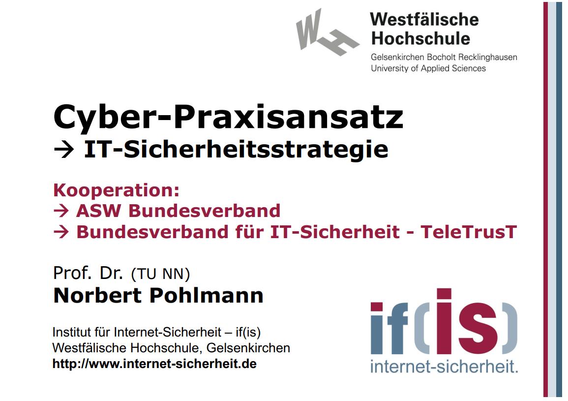 306-ASW-Cyber-Praxisansatz-IT-Sicherheitsstrategie-Prof.-Norbert-Pohlmann