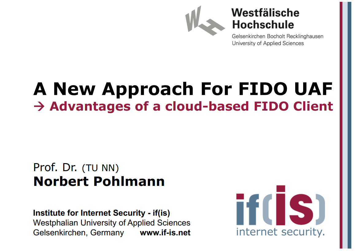 309-A-New-Approach-For-FIDO-UAF-Advantages-of-a-cloud-based-FIDO-Client-Prof.-Norbert-Pohlmann