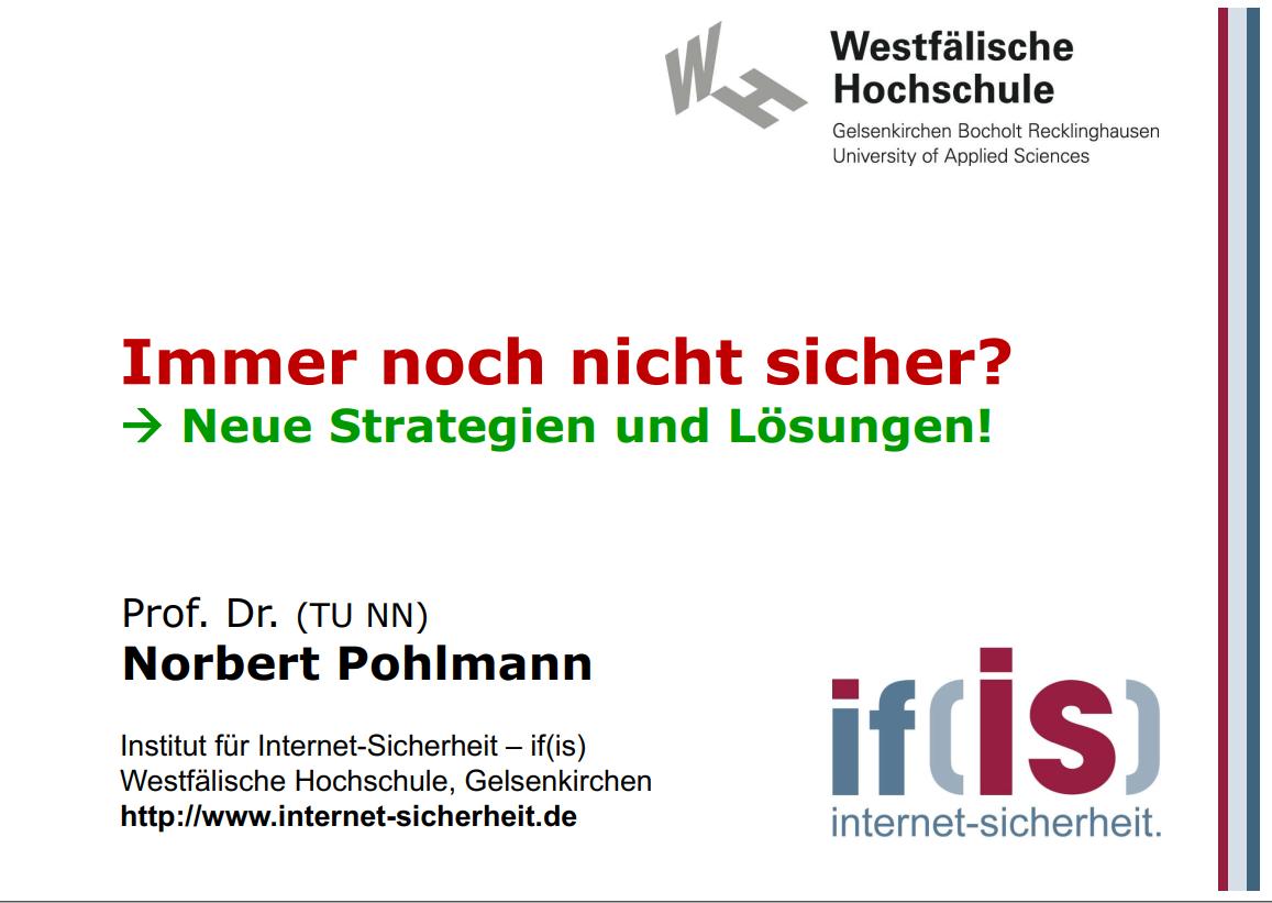 314-Immer-noch-nicht-sicher-neue-Strategien-und-Lösungen-Prof.-Norbert-Pohlmann-Kompatibilitätsmodus