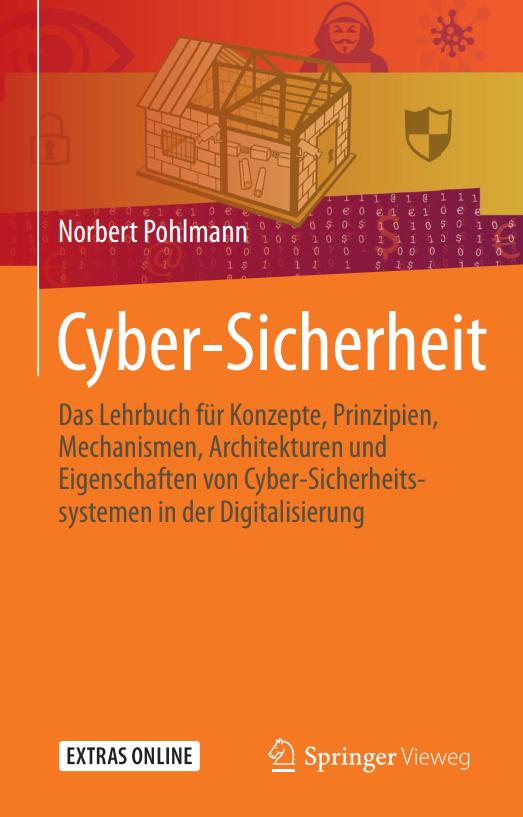 Cyber-Sicherheit - Springer Verlag - Prof Norbert Pohlmann - ISBN 978-3-658-25397-4