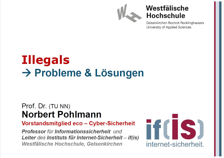 374 - Illegals - Probleme & Lösungen - Prof. Norbert Pohlmann