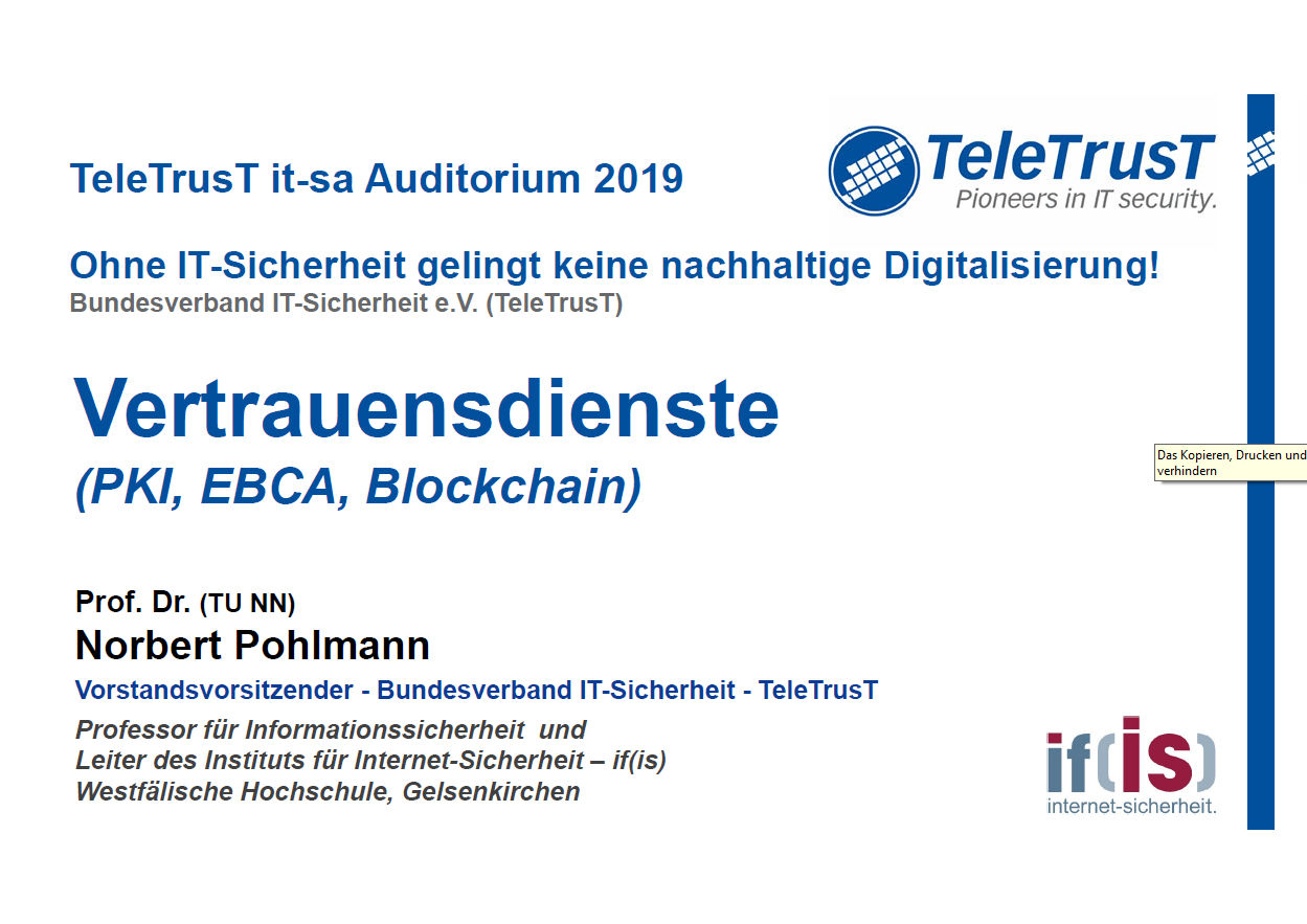378 - it-sa Auditorium (TeleTrusT) - Vertrauensdienste (PKI, EBCA, Blockchain, .) - Prof. Norbert Pohlmann