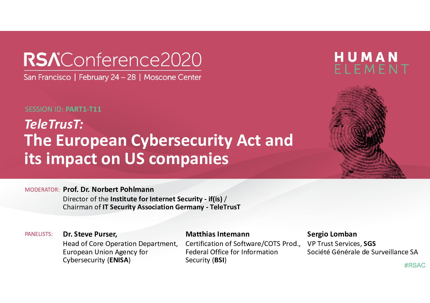 "Vortrag ""The European Cybersecurity Act"" - Themen: Cybersecurity Act, ... - Prof. Norbert Pohlmann"