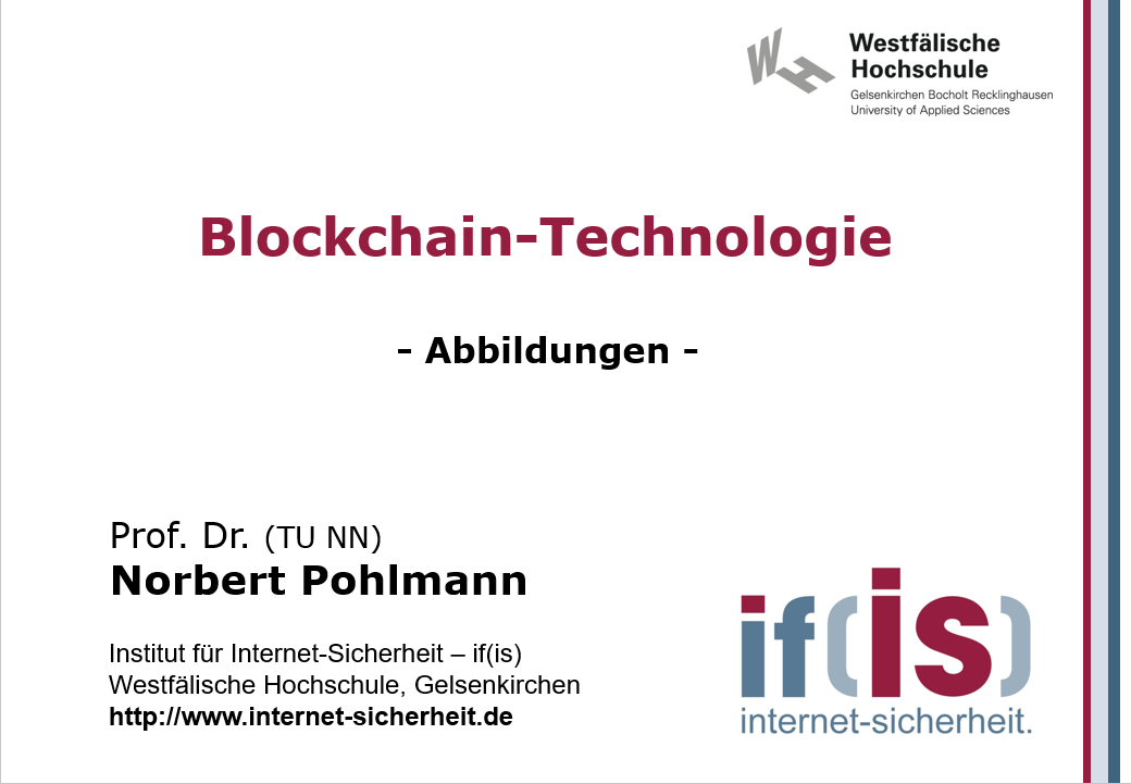 Abbildungen-Vorlesung-Blockchain-Technologie - Prof. Norbert Pohlmann