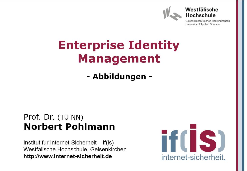 Abbildungen-Vorlesung-Enterprise Identity Management - Prof. Norbert Pohlmann
