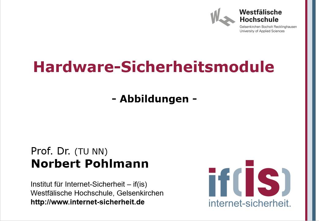 Abbildungen-Vorlesung-Hardware-Sicherheitsmodule - Prof. Norbert Pohlmann