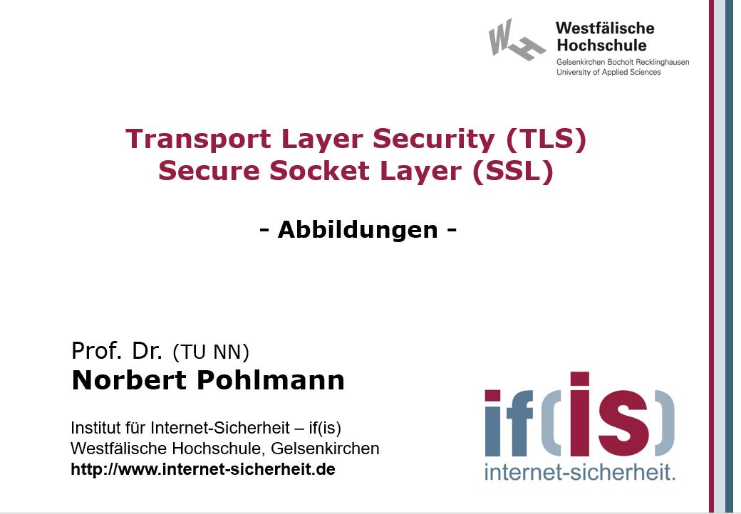 Abbildungen-Vorlesung-Transport Layer Security-Secure Socket Layer - Prof. Norbert Pohlmann