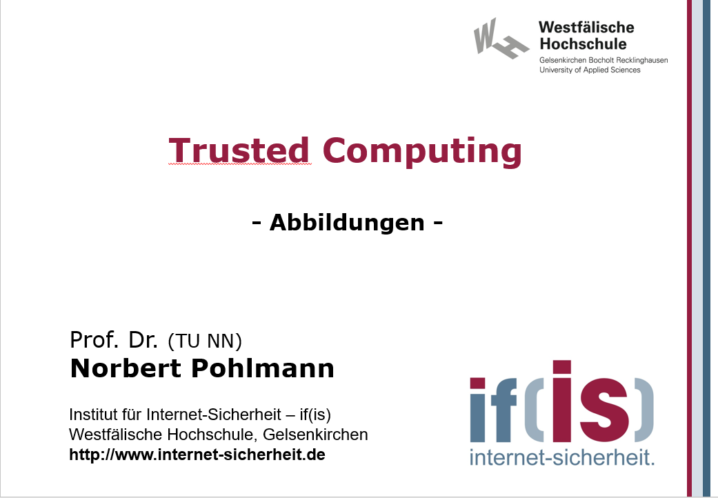 Abbildungen-Vorlesung-Trusted Computing - Prof. Norbert Pohlmann