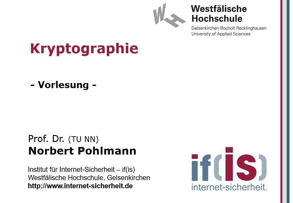 Vorlesung - Kryptographie - Prof. Norbert Pohlmann