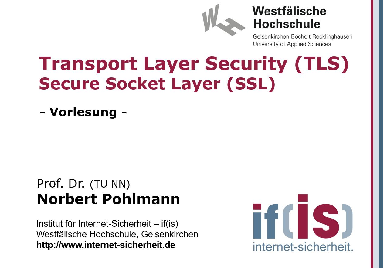 Vorlesung - TLS_SSL - Prof. Norbert Pohlmann