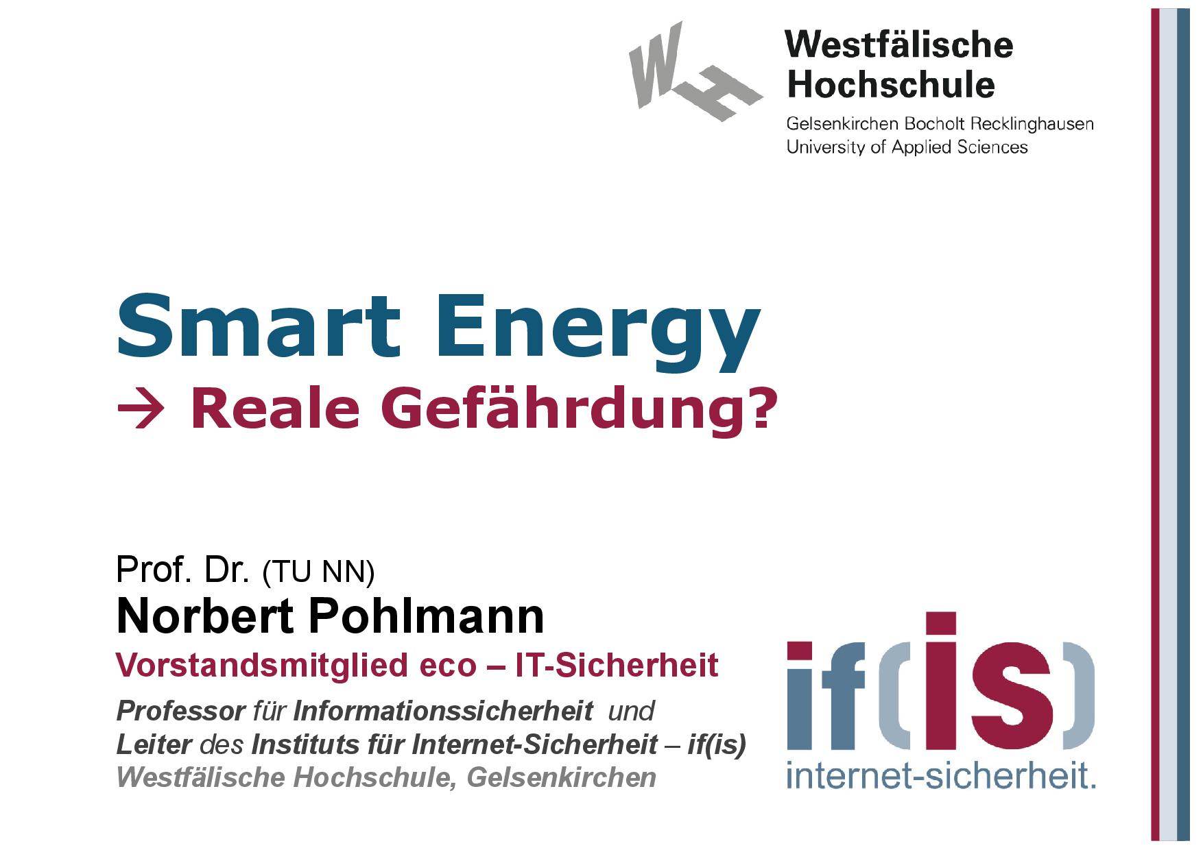 390 - Smart Energy - Reale Gefährdung - Cyber-Sicherheit - Prof Norbert Pohlmann-001