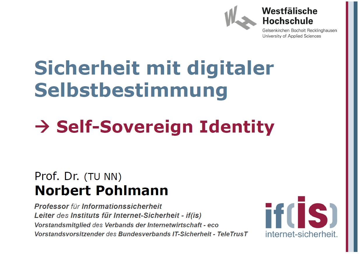 392 - Sicherheit mit digitaler Selbstbestimmung - Self-Sovereign Identity (SSI) - Prof Norbert Pohlmann