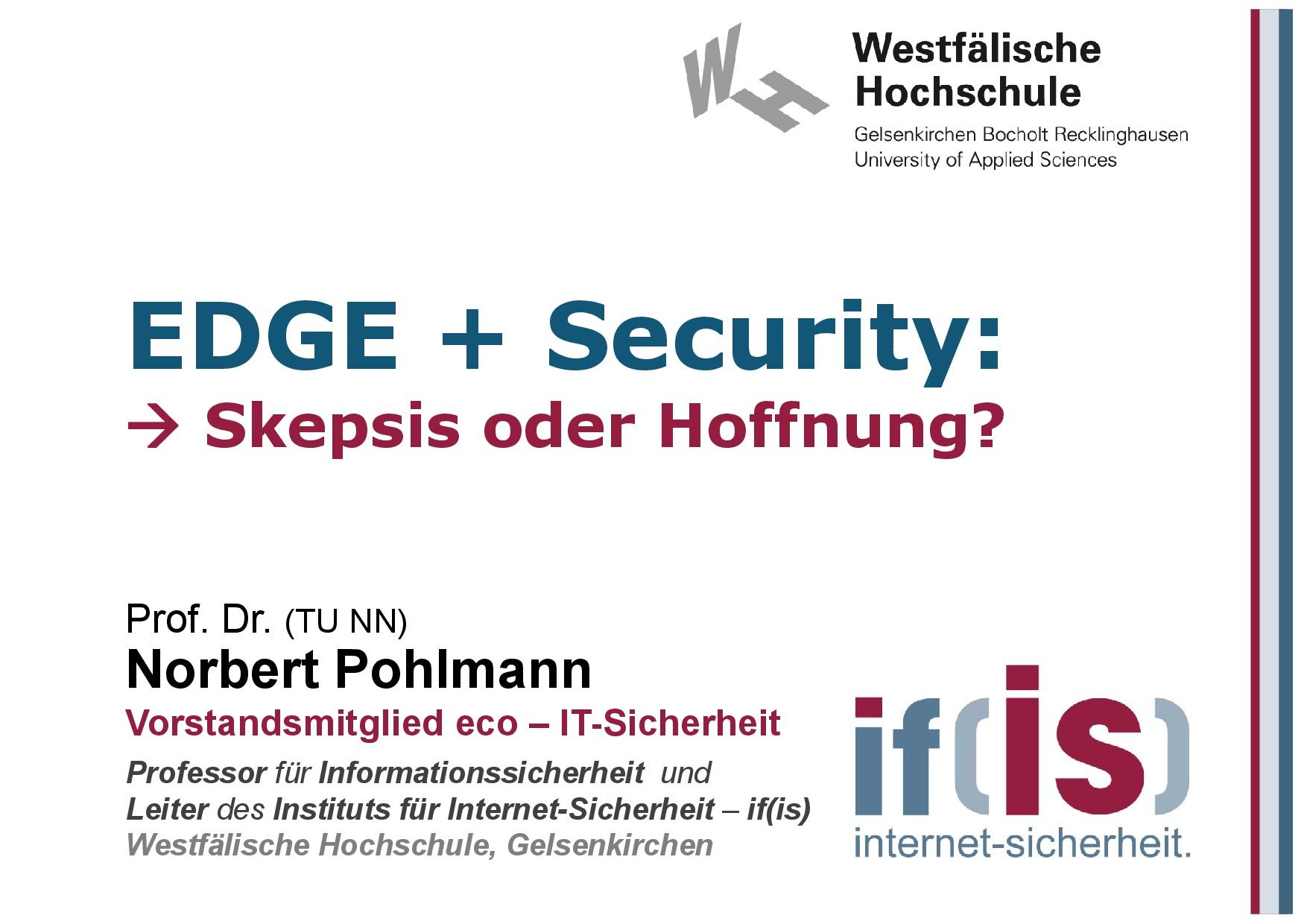 EDGE: Cloud-Continuum oder Revolution? - Prof. Norbert Pohlmann