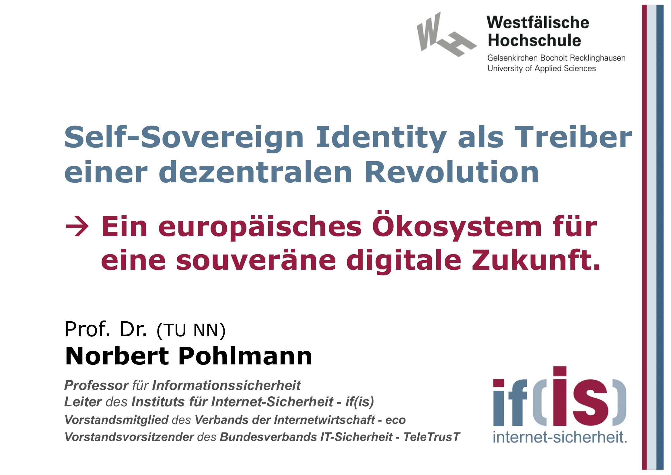 396 - Self-Sovereign Identity als Treiber einer dezentralen Revolution - Ein europäisches Ökosystem für eine souveräne digitale Zukunft - Prof Norbert Pohlmann